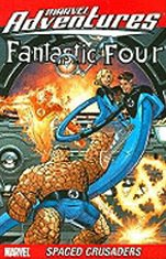 Marvel Adventures Fantastic Four: Spaced Crusaders (v. 10) (9780785129868) by Chris Eliopoulos