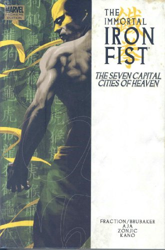 9780785129929: Immortal Iron Fist Volume 2: The Seven Capital Cities Of Heaven Premiere HC: Seven Capital Cities of Heaven Premiere v. 2