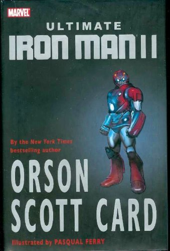 Ultimate Iron Man II: Orson Scott Card