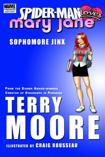 9780785130048: Spider-Man Loves Mary Jane: Sophomore Jinx Premiere HC: Season 2 - Premiere v. 1 (Marvel Premiere Editions)