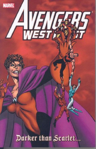 9780785130277: Avengers West Coast Visionaries - John Byrne, Vol. 2: Darker than Scarlet (Prelude to House of M)