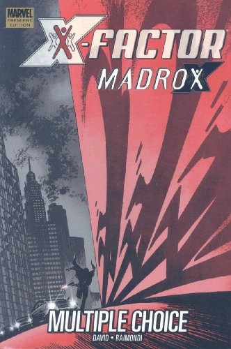 X-Factor: Madrox - Multiple Choice (0785130314) by Peter David