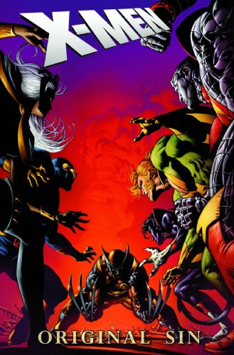 X-Men: Original Sin (0785130381) by Mike Carey; Daniel Way