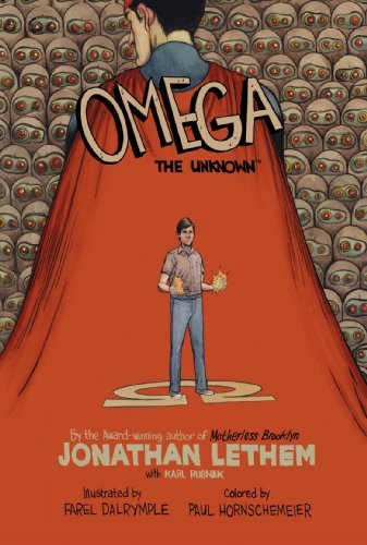 Omega: The Unknown: Lethem, Jonathan