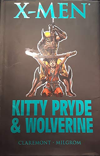 9780785130895: X-Men: Kitty Pryde and Wolverine (Marvel Premiere Classic)