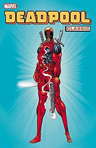 Deadpool Classic, Vol. 1: Fabian Nicieza, Joe