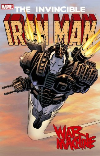 The Invincible Iron Man: War MacHine