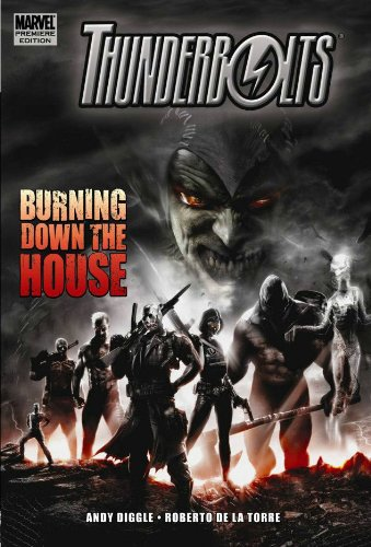 9780785131526: Thunderbolts: Burning Down the House