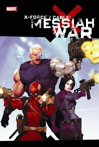 9780785131571: X-Force / Cable: Messiah War