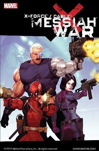 9780785131731: X-Force/Cable: Messiah War