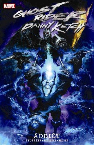 9780785132868: Ghost Rider: Danny Ketch - Addict TPB