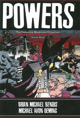 Powers: The Definitive Hardcover Collection, Vol. 3: Brian Michael Bendis