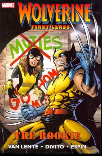 9780785133162: The Rookie (Wolverine: First Class, Vol. 1)
