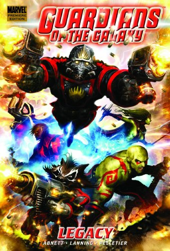 9780785133261: Guardians Of The Galaxy Volume 1: Legacy Premiere HC: Legacy Premiere v. 1