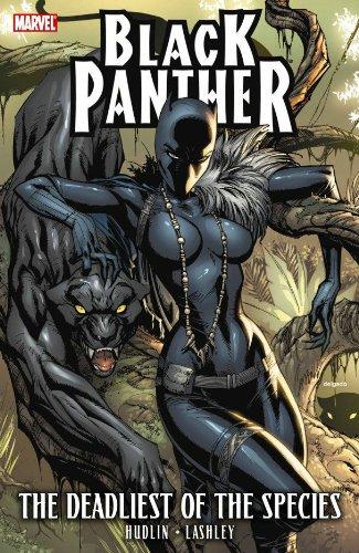 Black Panther: The Deadliest of the Species (Black Panther (Unnumbered)): Hudlin, Reginald