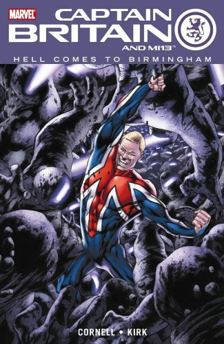 Captain Britain and MI13 - Vol. 2: Hell Comes to Birmingham