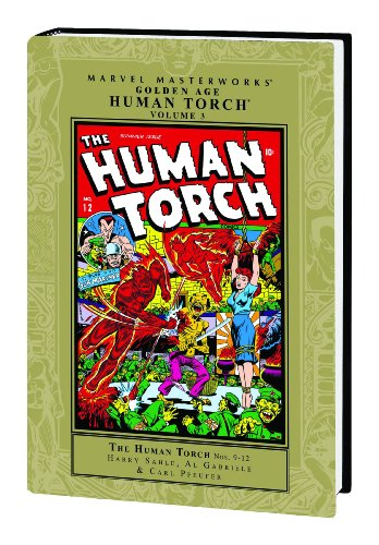 Marvel Masterworks Golden Age Human Torch Vol. 3: Fagaly, Al