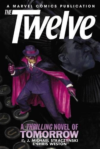 9780785133735: The Twelve Volume 2 Premiere HC