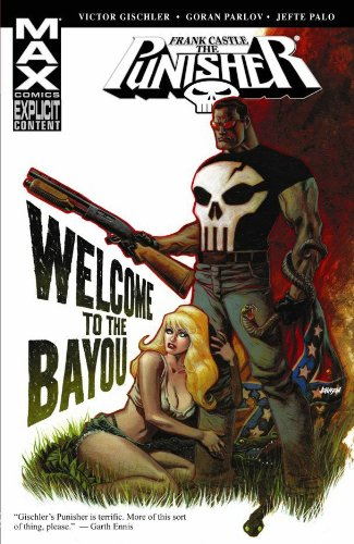 9780785133780: Welcome to the Bayou (Punisher: Frank Castle Max)