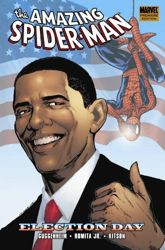9780785133957: Spider-Man: Election Day (Obama Cover) Premiere HC (Amazing Spider-Man (Hardcover))