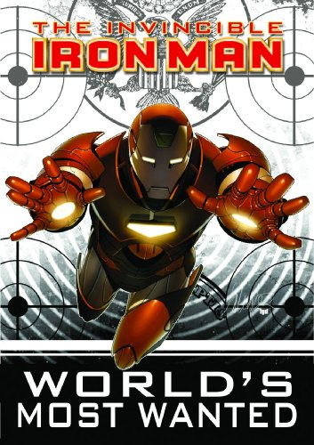 9780785134138: Invincible Iron Man, Vol. 2: World's Most Wanted, Book 1