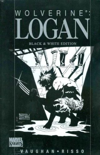 9780785134299: Wolverine : Logan: Black and White Edition