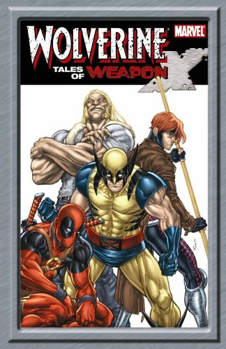 9780785135197: Wolverine: Tales Of Weapon X