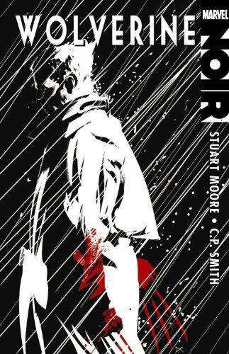 Wolverine Noir (0785135472) by Stuart Moore
