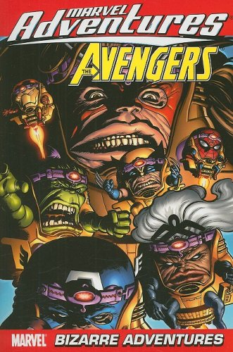 9780785135555: Marvel Adventures The Avengers Volume 3: Bizarre Adventures Digest (New Printing): Bizarre Adventures Digest v. 3