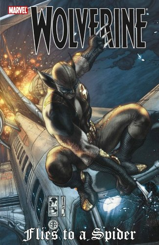 Wolverine: Flies to a Spider (0785135693) by Greg Hurwitz; Mike Benson; Joseph L. Clark; William Harms