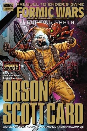 Formic Wars : Burning Earth: Card, Orson Scott; Johnston, Aaron