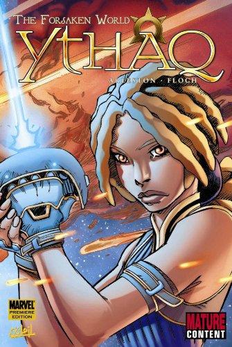 9780785136262: Soleil: Ythaq - The Forsaken World (Marvel Premiere Editions)