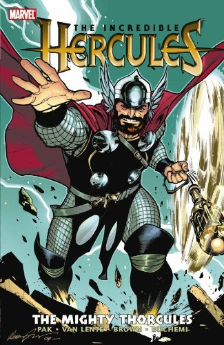 9780785136774: Incredible Hercules, Vol. 5: The Mighty Thorcules