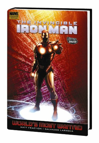 9780785136859: Invincible IronMan 3: World's Most Wanted Book 2