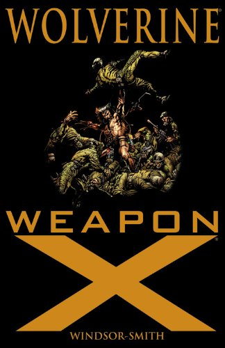 Wolverine: Weapon X: Barry Windsor-Smith