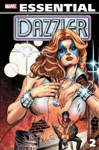 Essential Dazzler, Vol. 2 (Marvel Essentials): Fingeroth, Danny; Grant, Steven; Shooter, Jim; ...