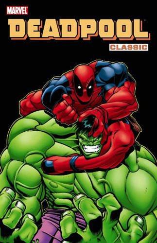 9780785137313: Deadpool Classic Volume 2 TPB: 2-8 (Graphic Novel Pb)