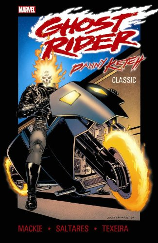 9780785137351: Ghost Rider: Danny Ketch Classic - Volume 1 (Ghost Rider (Marvel Comics))