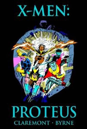 X-Men: Proteus (Marvel Premiere Classic)
