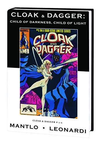 9780785137849: CLOAK & DAGGER PREM HC CHILD OF DARKNESS VAR ED 22