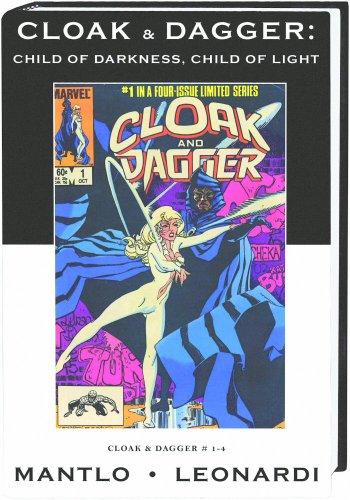 9780785137849: Cloak & Dagger: Child of Darkness, Child of Light (Marvel Premier Classic, 23)