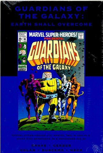 Guardians of the Galaxy : Earth Shall Overcome (Marvel Premiere Classics Vol. 24): Colan, Gene