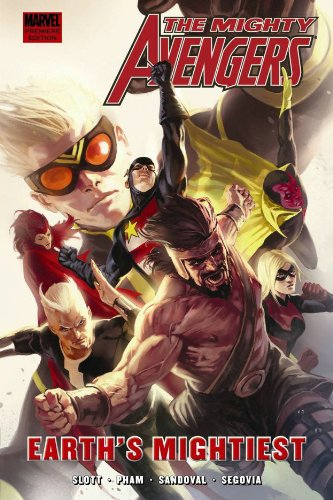 9780785138150: Mighty Avengers: Earth's Mightiest