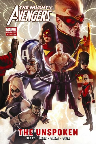 9780785138167: Mighty Avengers: The Unspoken