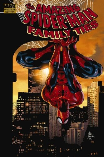 9780785138259: Spider-Man: Family Ties (Amazing Spider-Man)