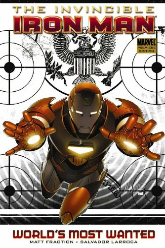 9780785138280: Invincible Iron Man Vol. 2: World's Most Wanted, Part 1