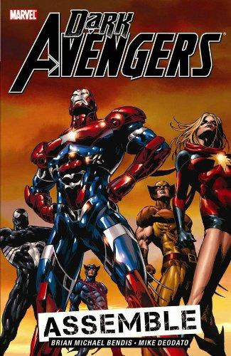 Dark Avengers, Vol. 1: Assemble: Brian Michael Bendis