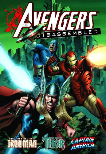 9780785138846: Avengers Disassembled: Iron Man, Thor & Captain America
