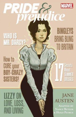 Pride & Prejudice (Marvel Classics~Graphic Novel): Austen, Jane; Butler,