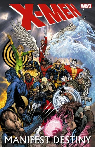 X-Men: Manifest Destiny: Aaron, Jason, Carey,